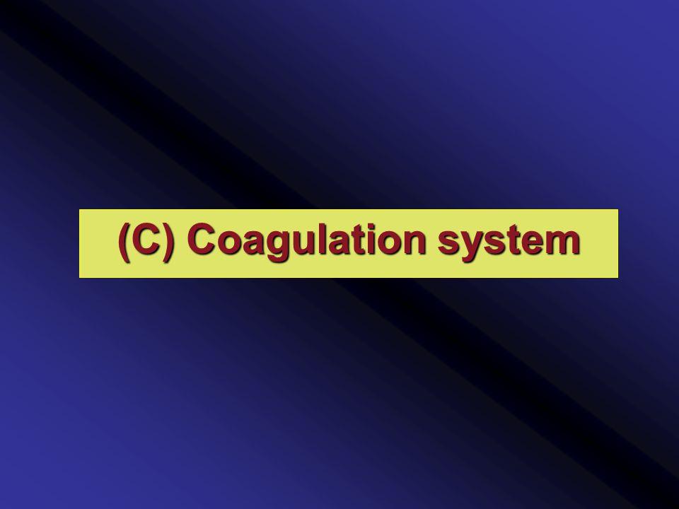 (C) Coagulation system