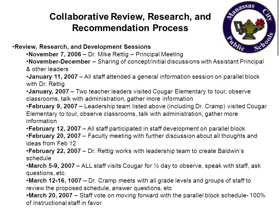 Collaborative Review, Research, and Recommendation Process Review, Research, and Development Sessions November 7, 2006 – Dr. Mike Rettig – Principal M