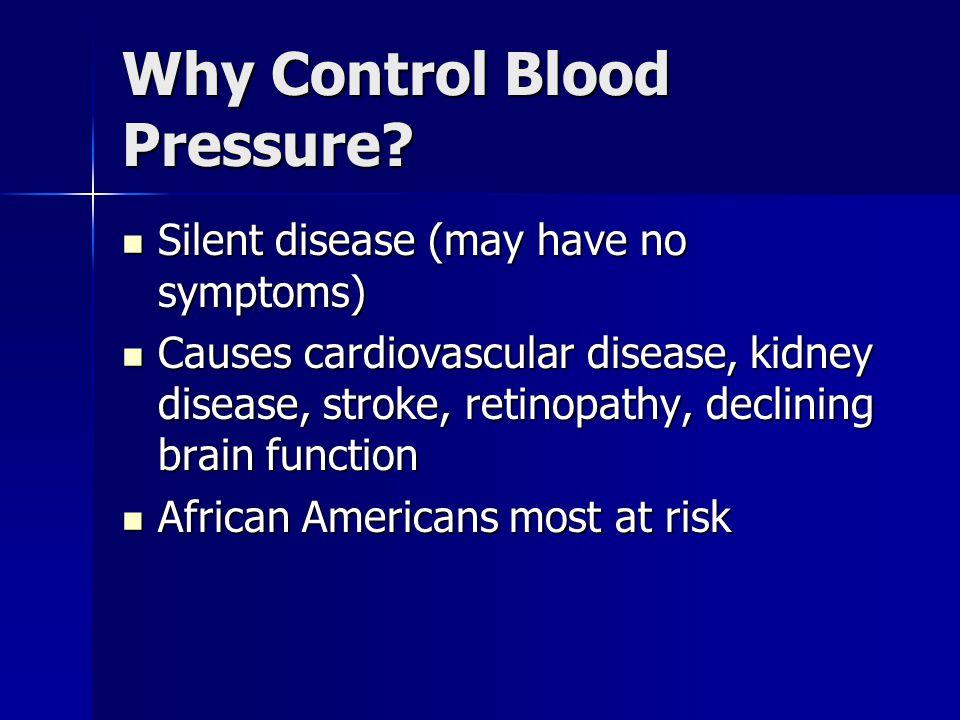 Why Control Blood Pressure.