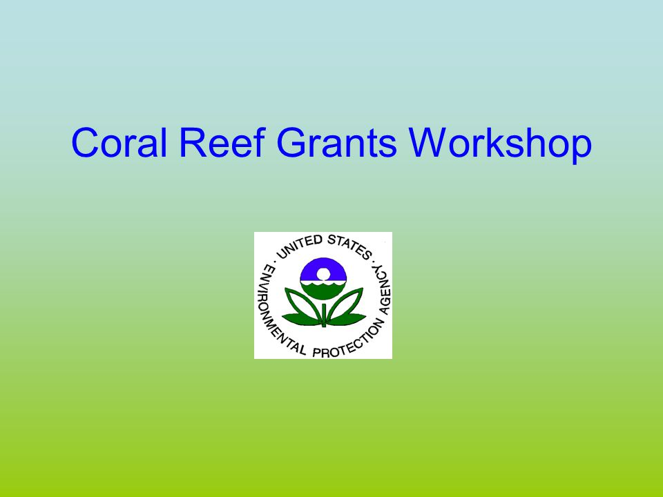 Coral Reef Grants Workshop