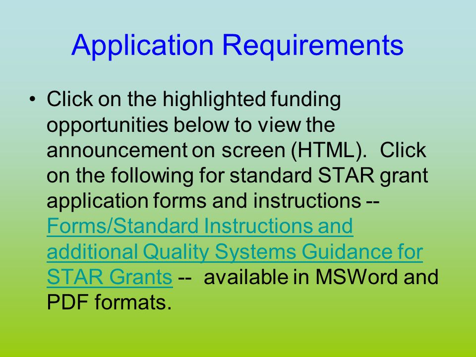 Application Requirements Click on the highlighted funding opportunities below to view the announcement on screen (HTML).