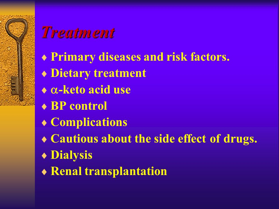 Treatment  Primary diseases and risk factors.
