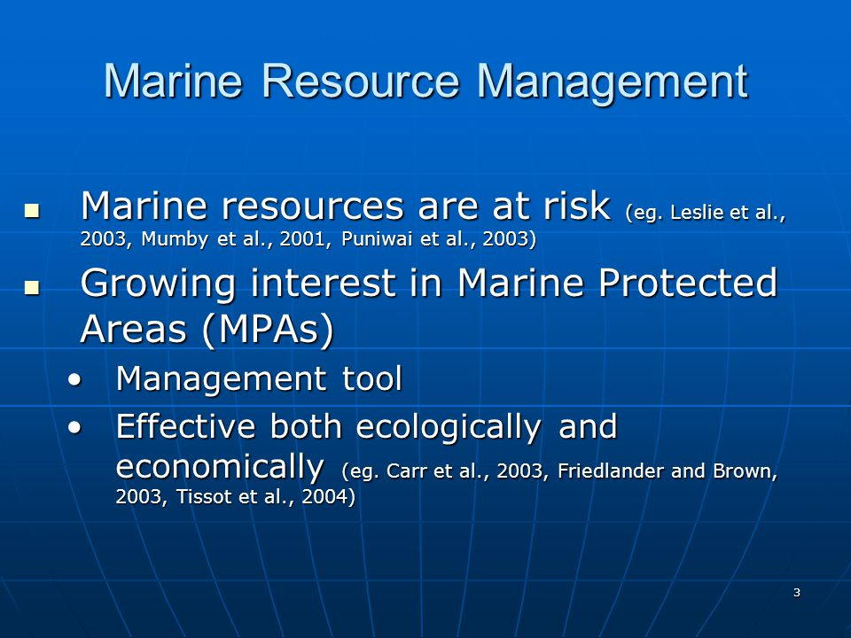 4 Marine Resource Management How can we make MPAs as effective as possible.