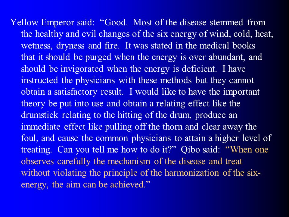 Yellow Emperor said: Good.