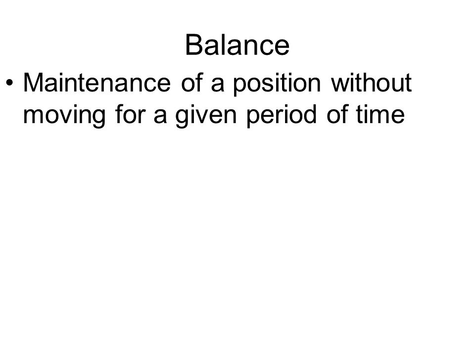 Balance Maintenance of a position without moving for a given period of time
