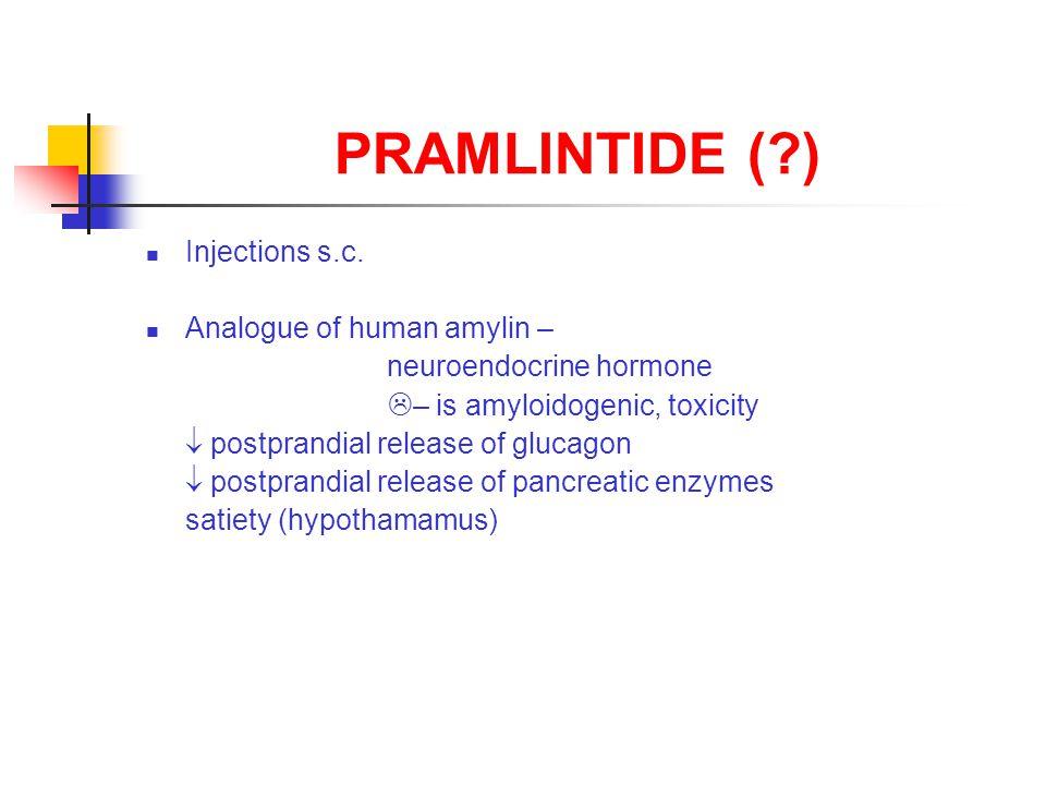 PRAMLINTIDE ( ) Injections s.c.