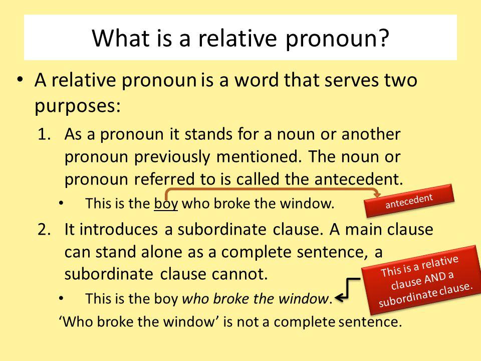 What is a relative pronoun.
