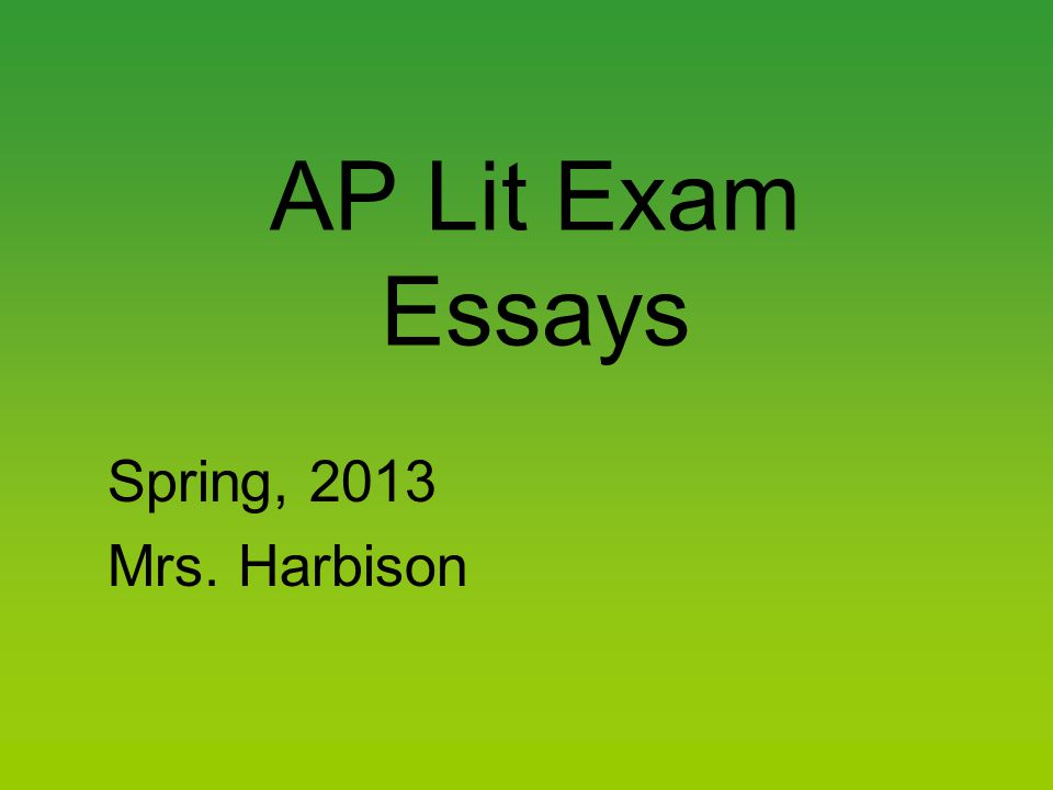 The Approach Bring a watch and note the time.Remember, 40 minutes per essay.