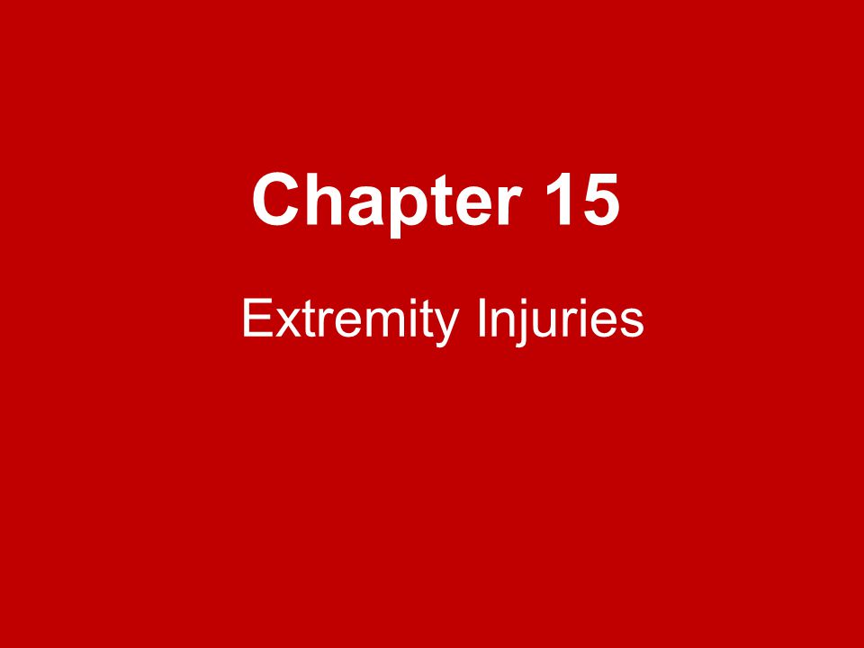 Chapter 15 Extremity Injuries
