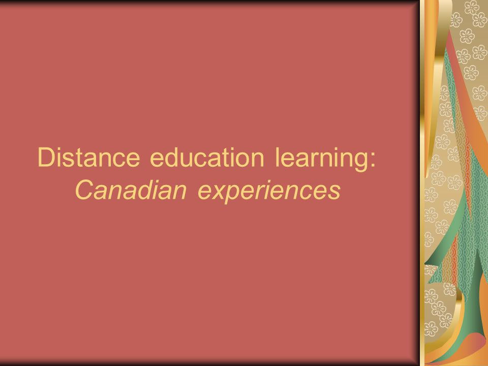 Distance education learning: Canadian experiences