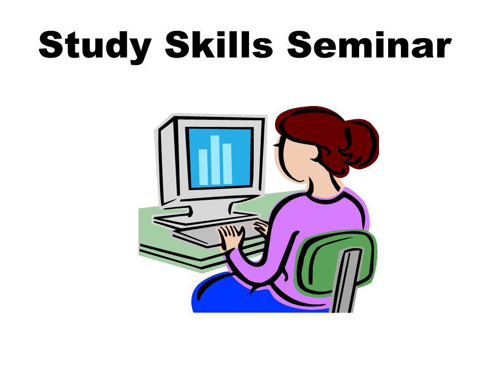 Study Skills Seminar