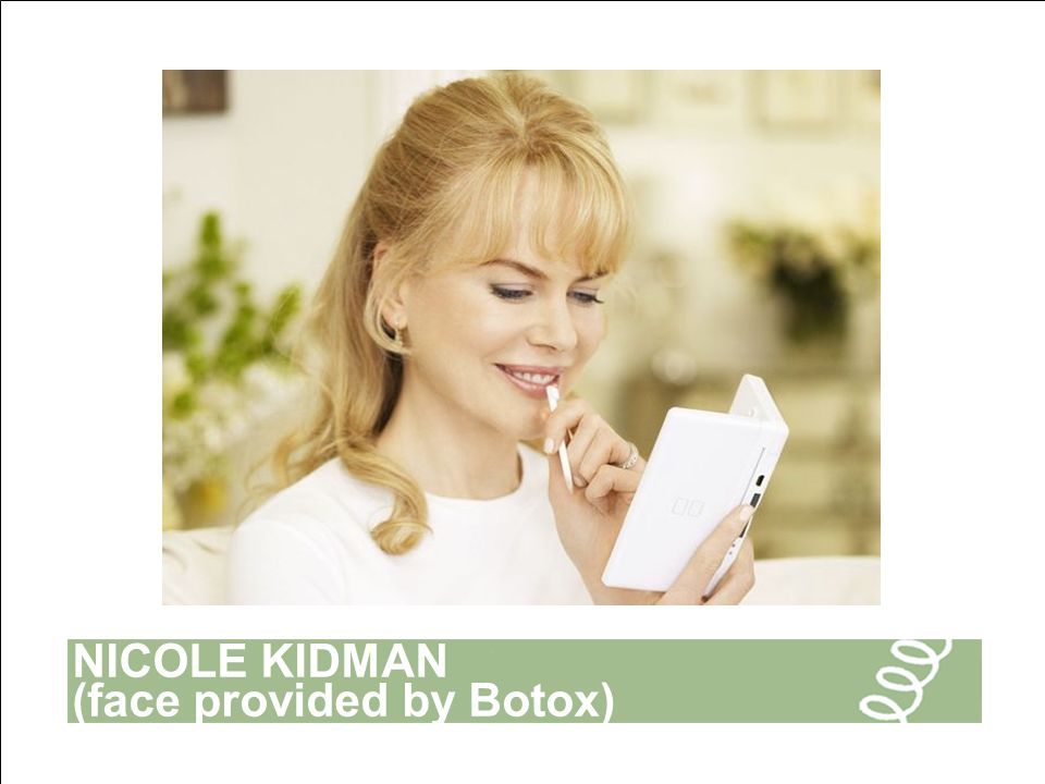 NICOLE KIDMAN (face provided by Botox)