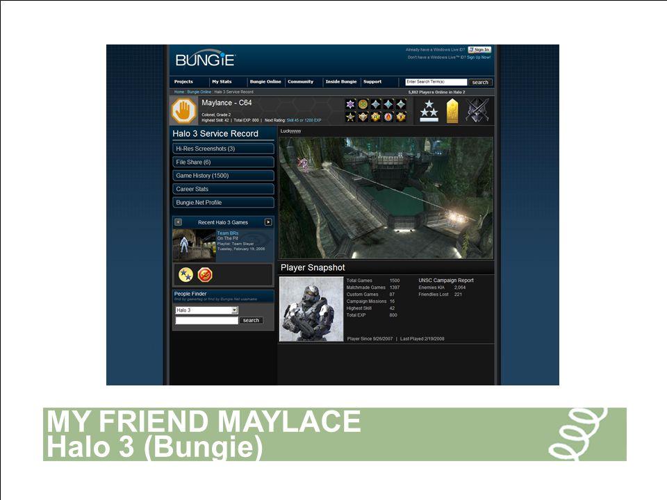 MY FRIEND MAYLACE Halo 3 (Bungie)