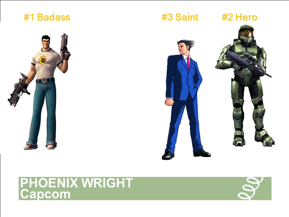 PHOENIX WRIGHT Capcom #3 Saint#2 Hero#1 Badass