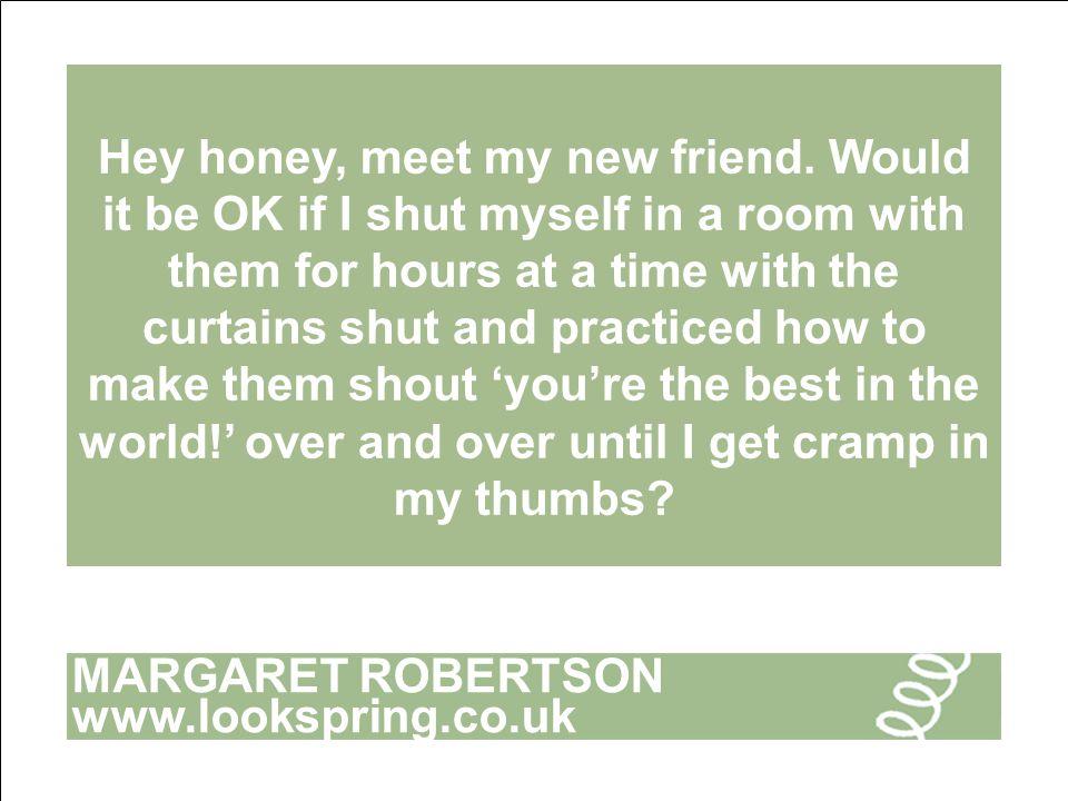 MARGARET ROBERTSON www.lookspring.co.uk LET'S TALK ABOUT SEX