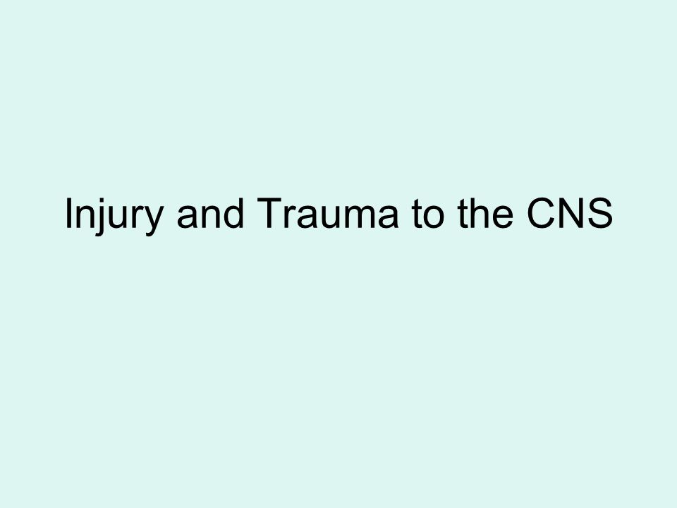 Injury and Trauma to the CNS