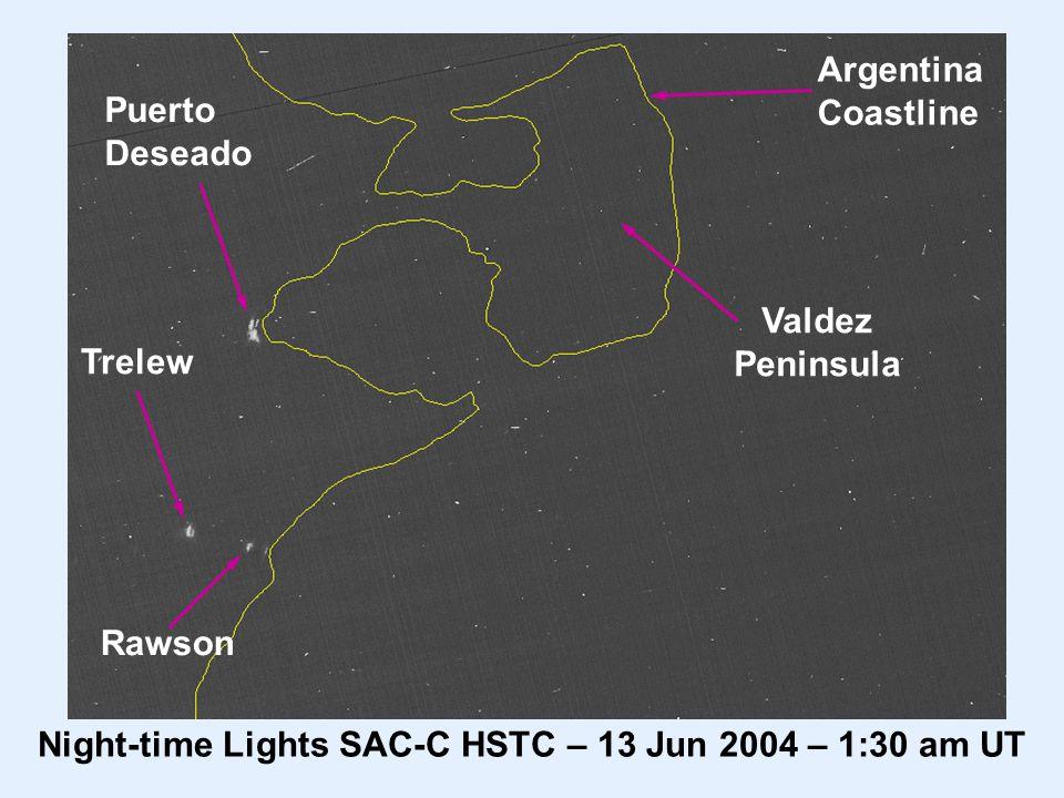 Valdez Peninsula Argentina Coastline Night-time Lights SAC-C HSTC – 13 Jun 2004 – 1:30 am UT Puerto Deseado Trelew Rawson