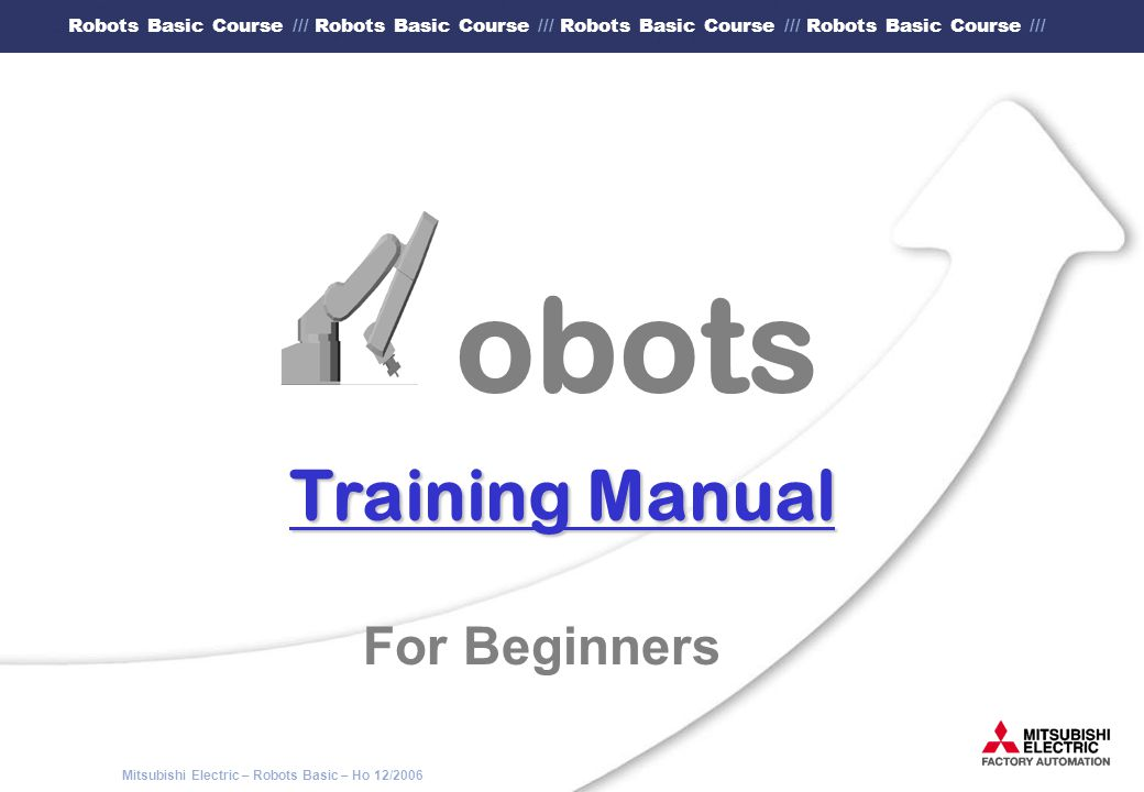 Mitsubishi Electric – Robots Basic – Ho 12/2006 Robots Basic Course /// Robots Basic Course /// Robots Basic Course /// Robots Basic Course /// 3.6.2 Proceeding of the DATA method (3) In the menu of the teaching box you select now the DATA method and switch off the servos (as shown in the following).