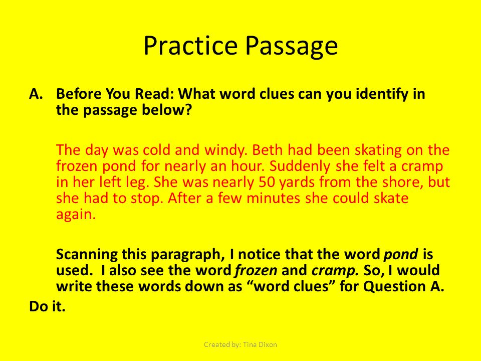 Practice Passage A.Before You Read: What word clues can you identify in the passage below.