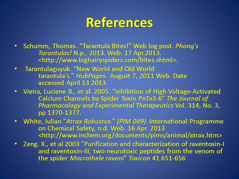 References Schumm, Thomas. Tarantula Bites! Web log post.