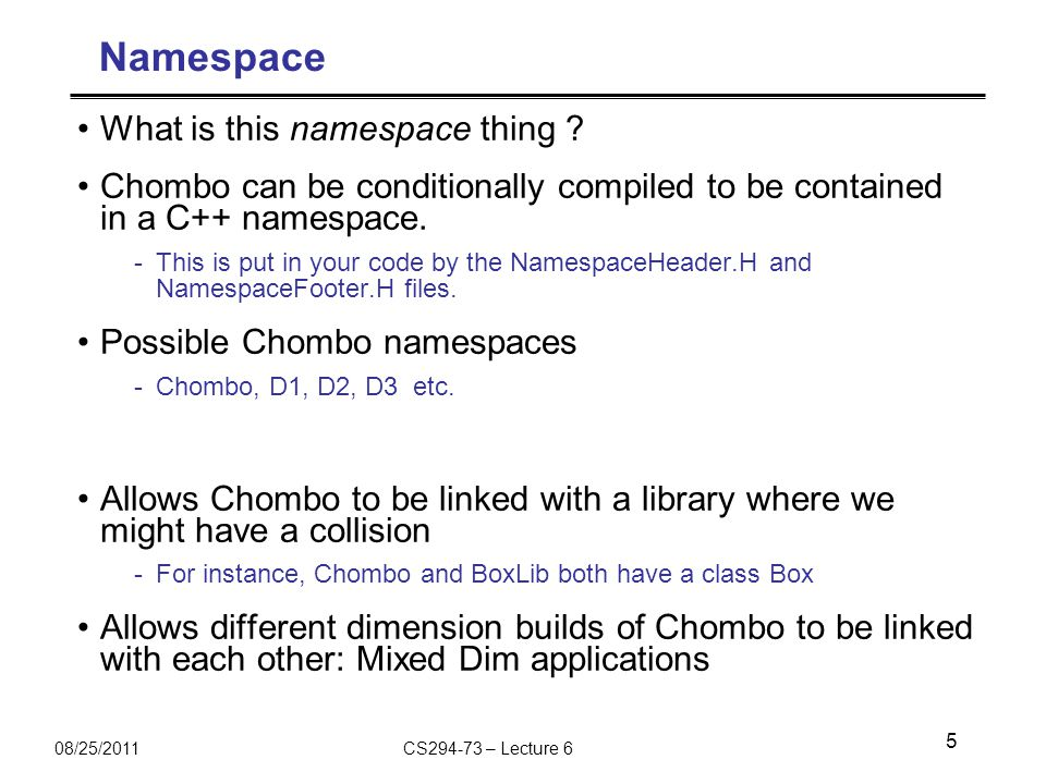 08/25/2011CS294-73 – Lecture 6 Namespace What is this namespace thing .