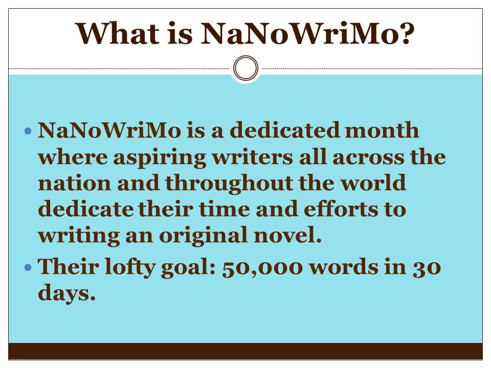 What is NaNoWriMo.