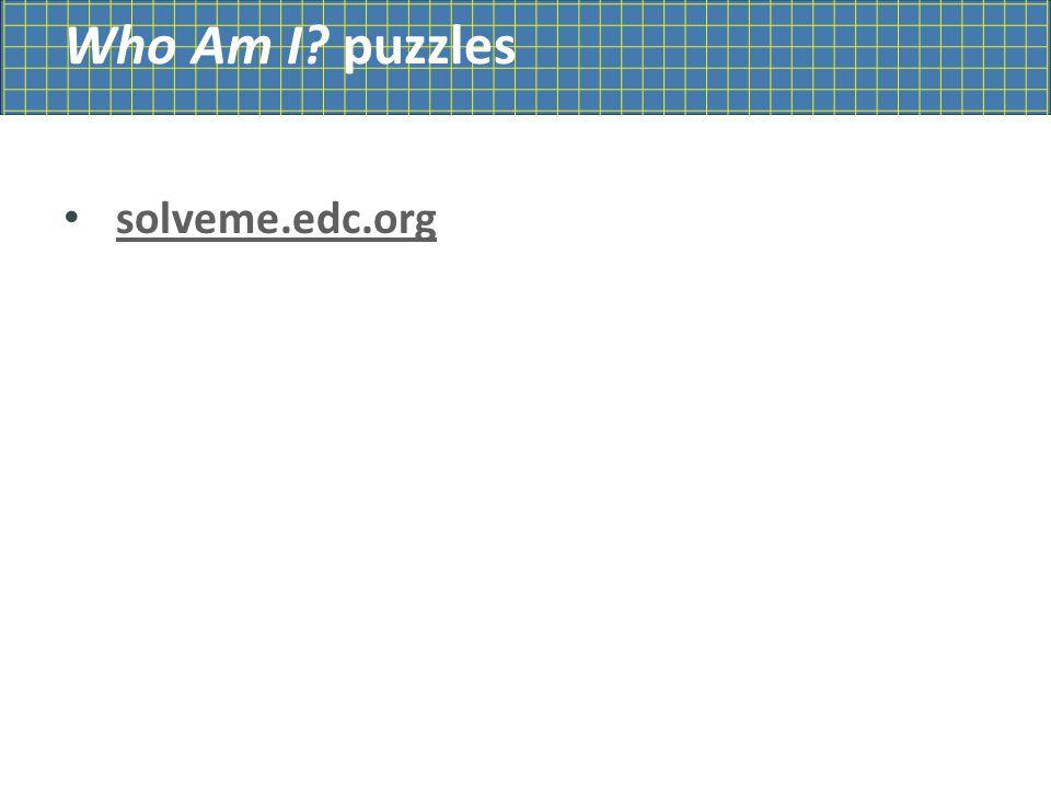 Who Am I puzzles solveme.edc.org