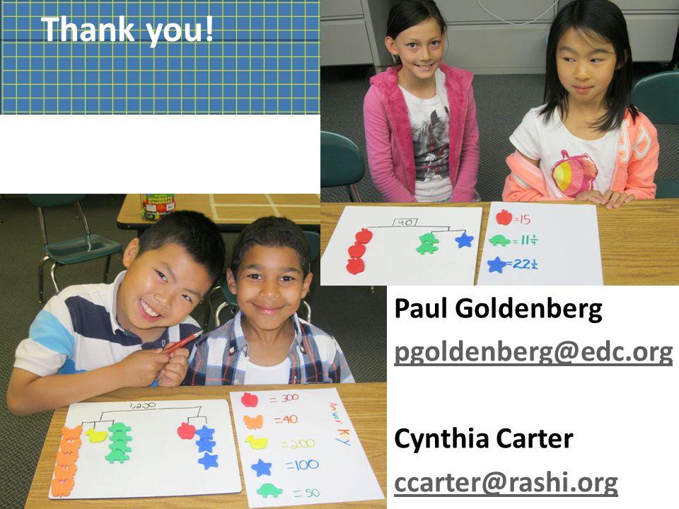 Thank you! Paul Goldenberg pgoldenberg@edc.org Cynthia Carter ccarter@rashi.org