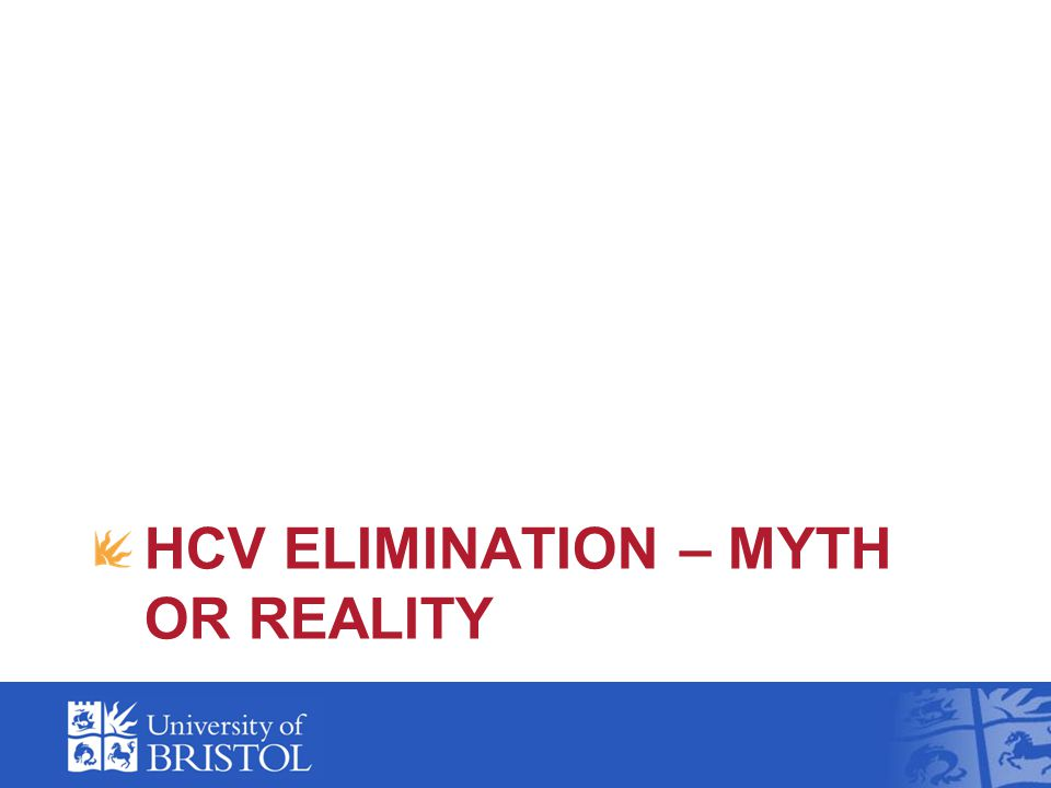 HCV ELIMINATION – MYTH OR REALITY