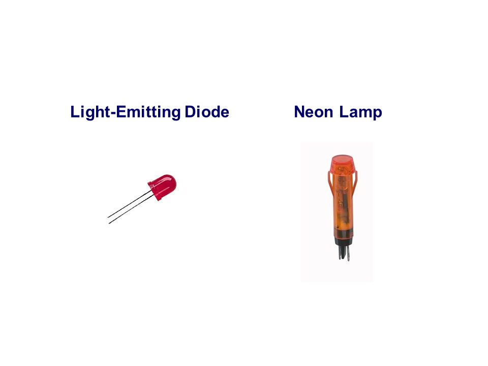 Light-Emitting DiodeNeon Lamp