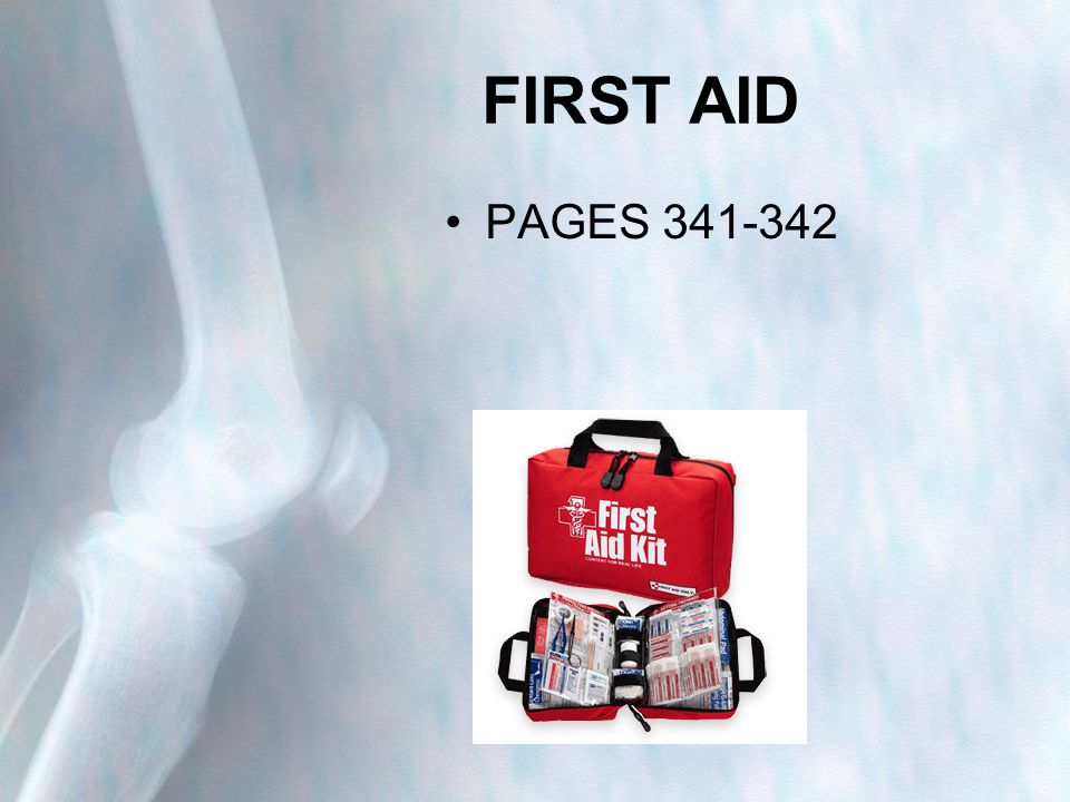 FIRST AID PAGES 341-342
