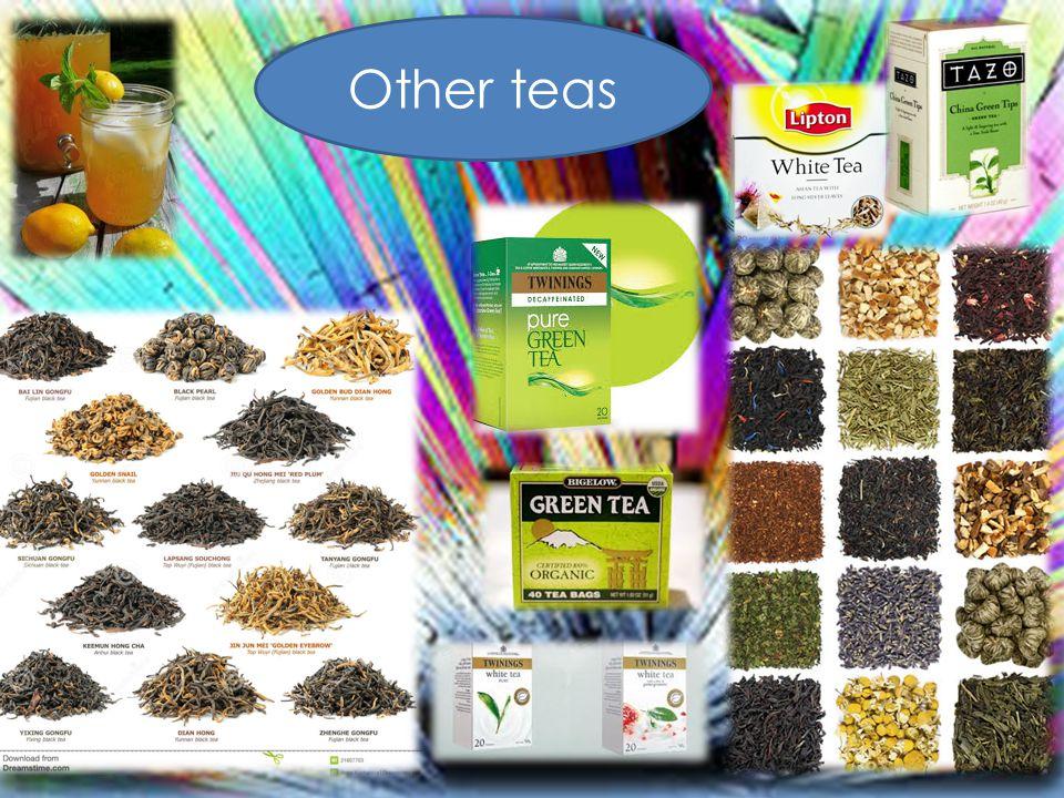 Other teas