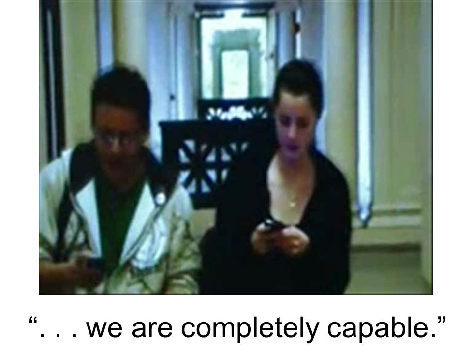 """... we are completely capable."""