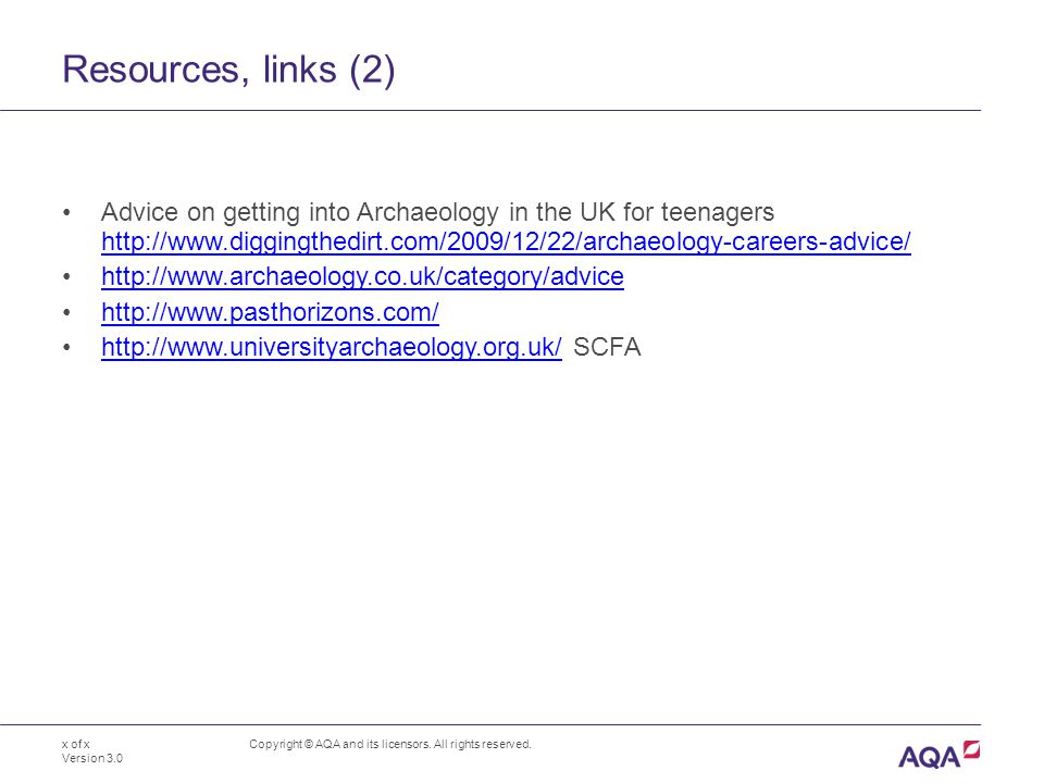 Resources, links (2) Copyright © AQA and its licensors.