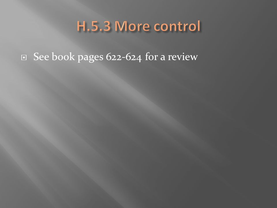  See book pages 622-624 for a review