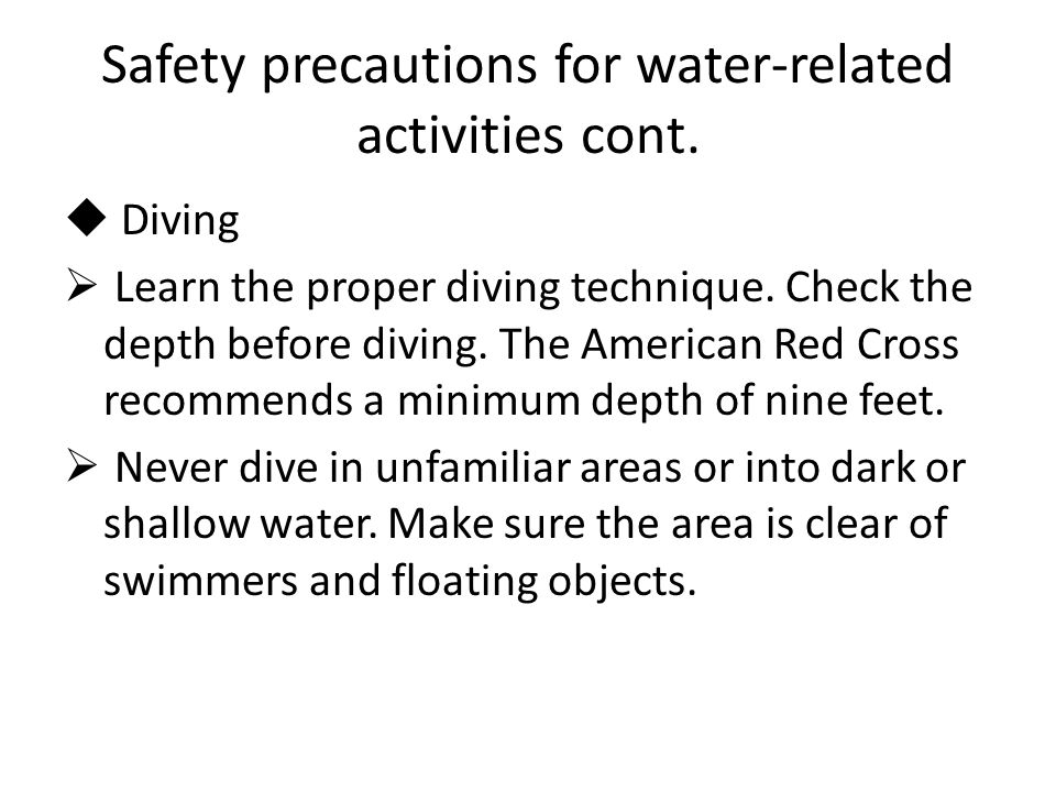 Safety precautions for water-related activities cont.