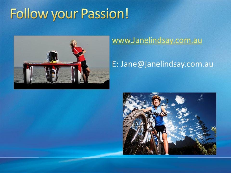 www.Janelindsay.com.au E: Jane@janelindsay.com.au