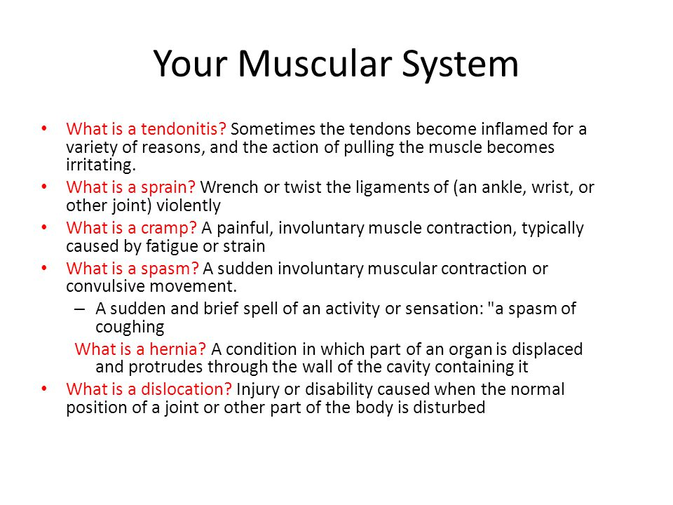 Your Muscular System What is a tendonitis.