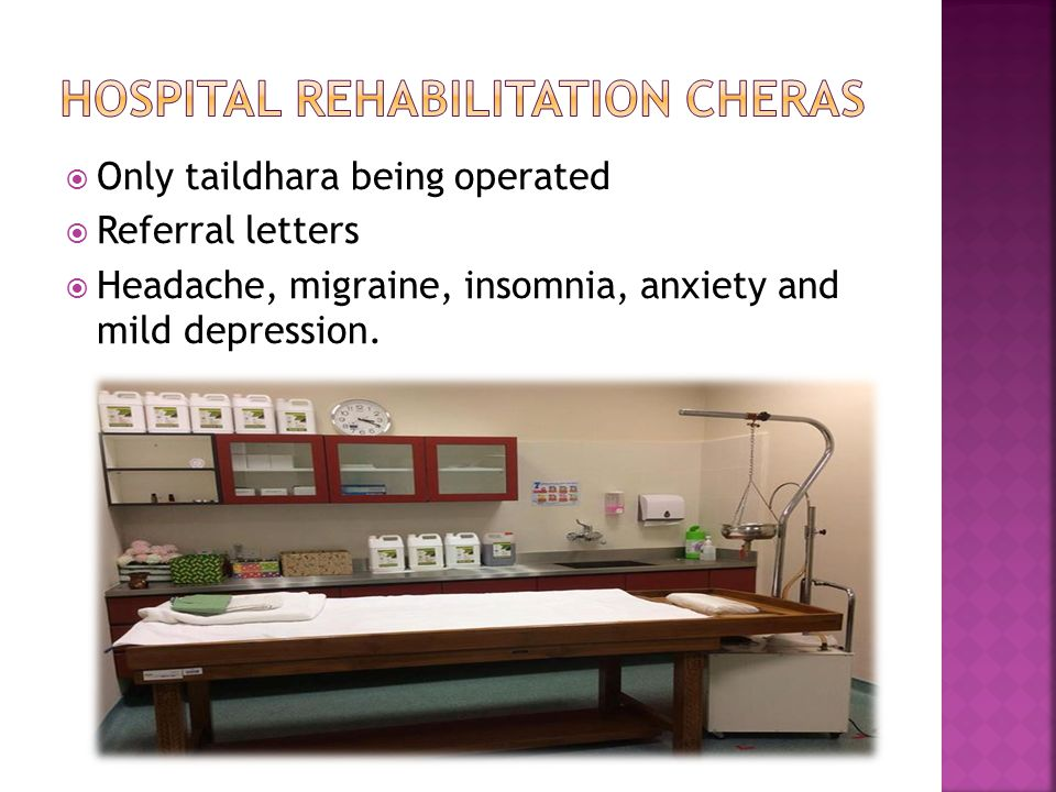  Only taildhara being operated  Referral letters  Headache, migraine, insomnia, anxiety and mild depression.