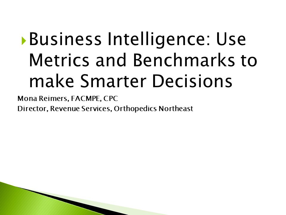 1.Review commonly used business intelligence metrics and benchmarks 2.