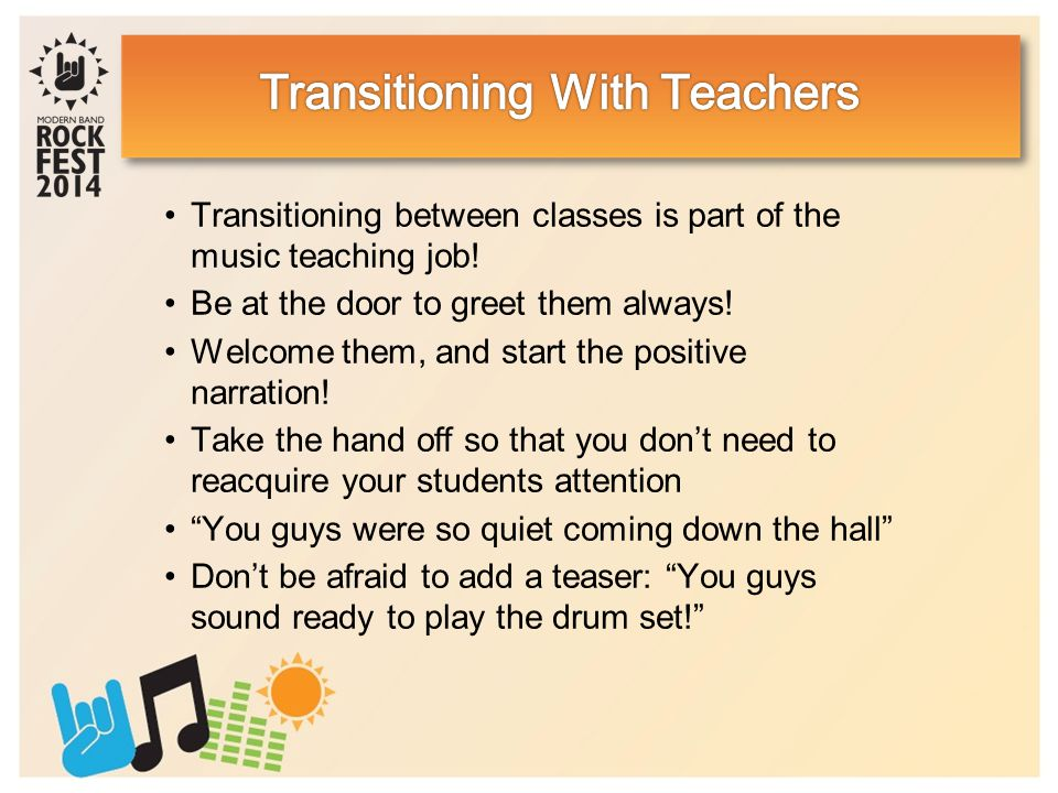 Transitioning between classes is part of the music teaching job.