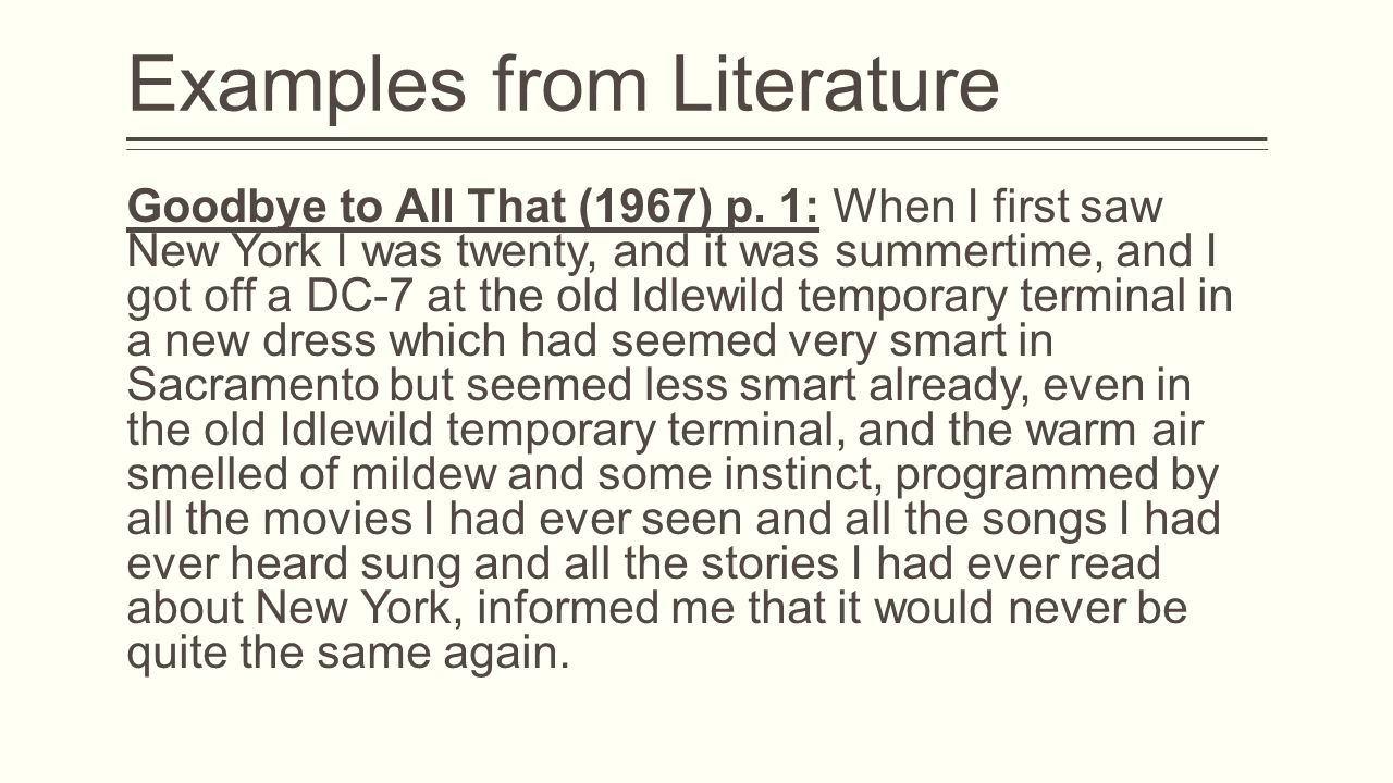 Examples from Literature Goodbye to All That (1967) p.
