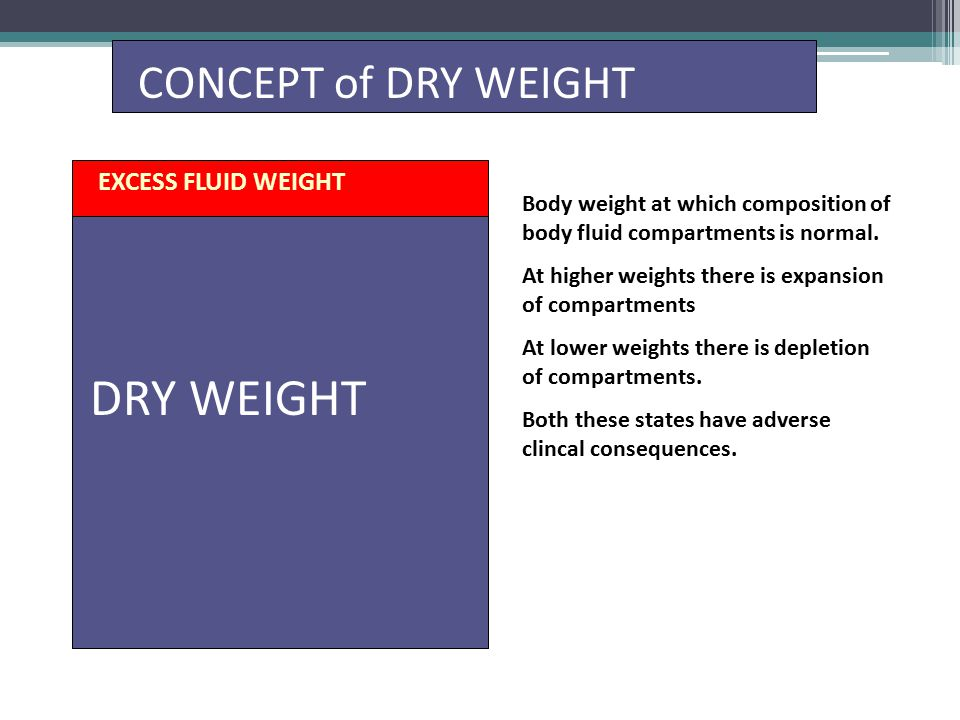 EXCESS FLUID WEIGHT Body weight at which composition of body fluid compartments is normal.