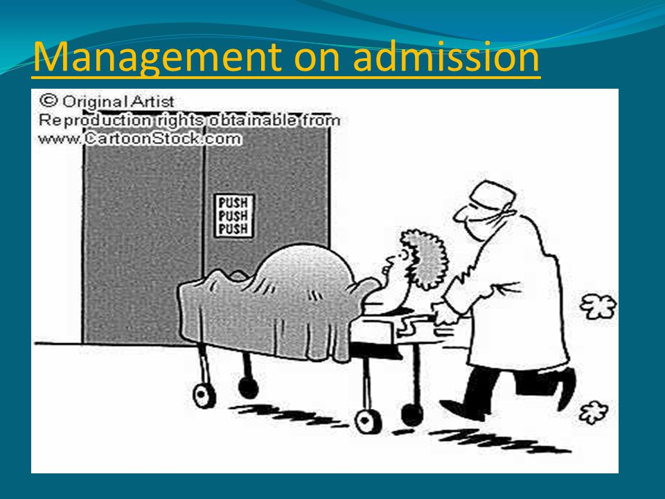 Management on admission