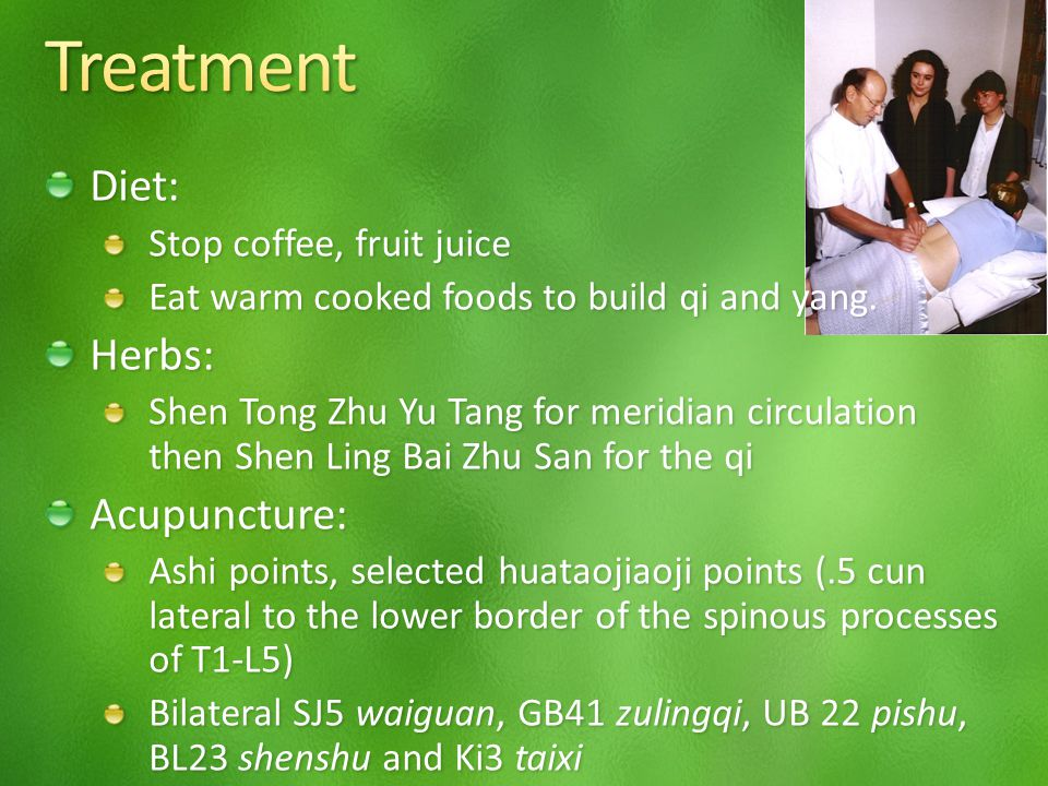 Diet: Stop coffee, fruit juice Eat warm cooked foods to build qi and yang.