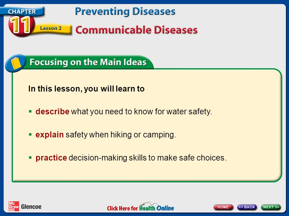 In this lesson, you will learn to  describe what you need to know for water safety.
