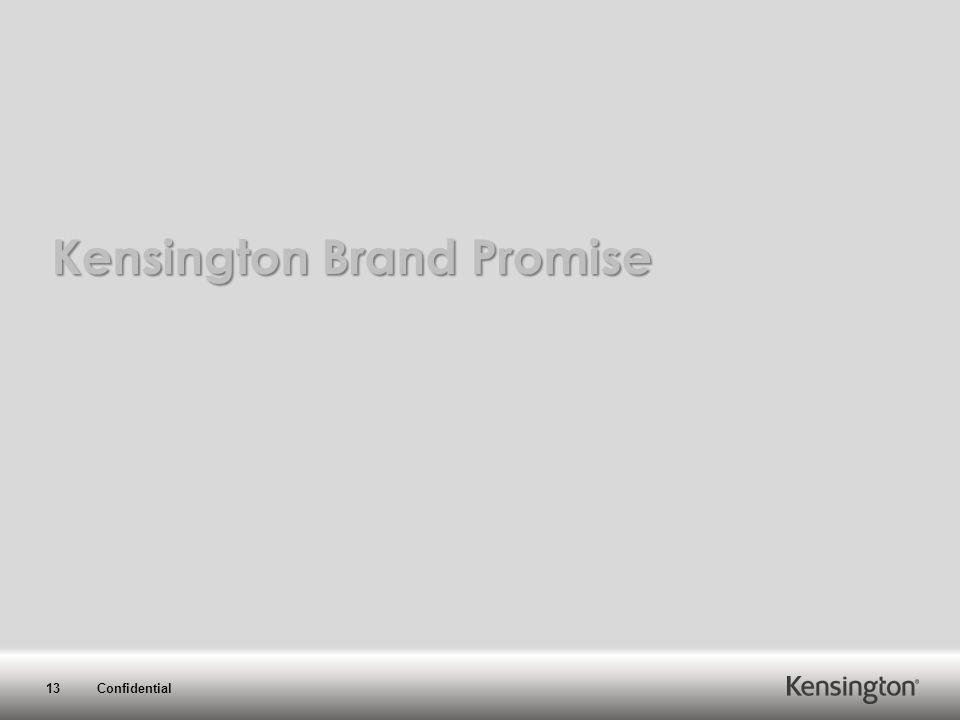 13 Confidential Kensington Brand Promise
