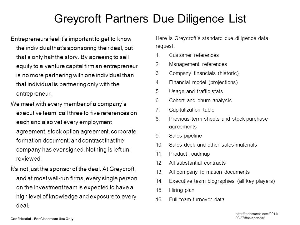 Confidential – For Classroom Use Only Greycroft Partners Due Diligence List Entrepreneurs feel it's important to get to know the individual that's spo