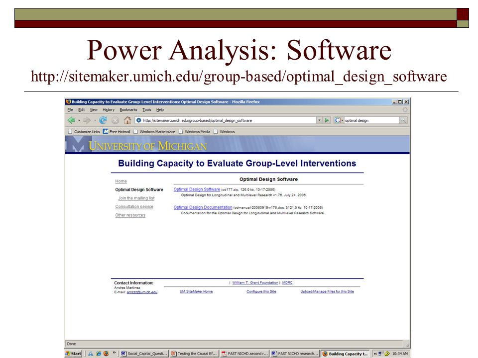 Power Analysis: Software http://sitemaker.umich.edu/group-based/optimal_design_software