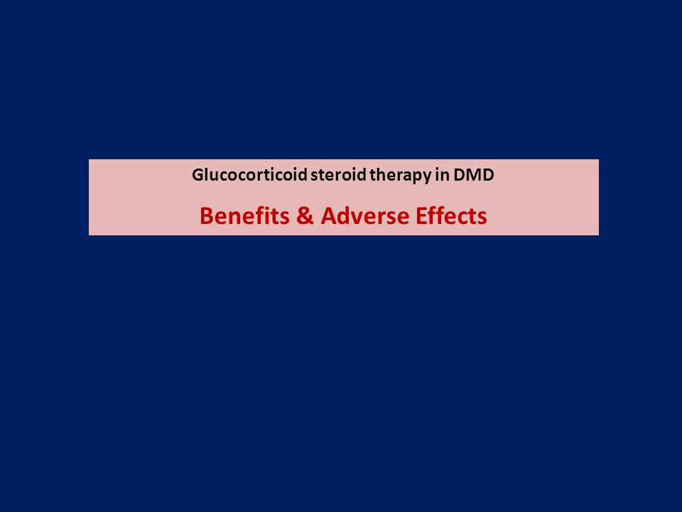 Glucocorticoid steroid therapy in DMD Benefits & Adverse Effects